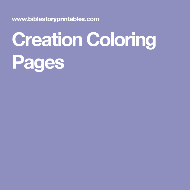 Creation Coloring Pages Sunday School Pinterest Sunday School