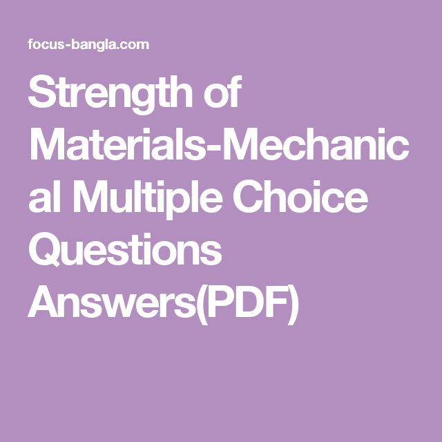 Strength of Materials-Mechanical Multiple Choice Questions