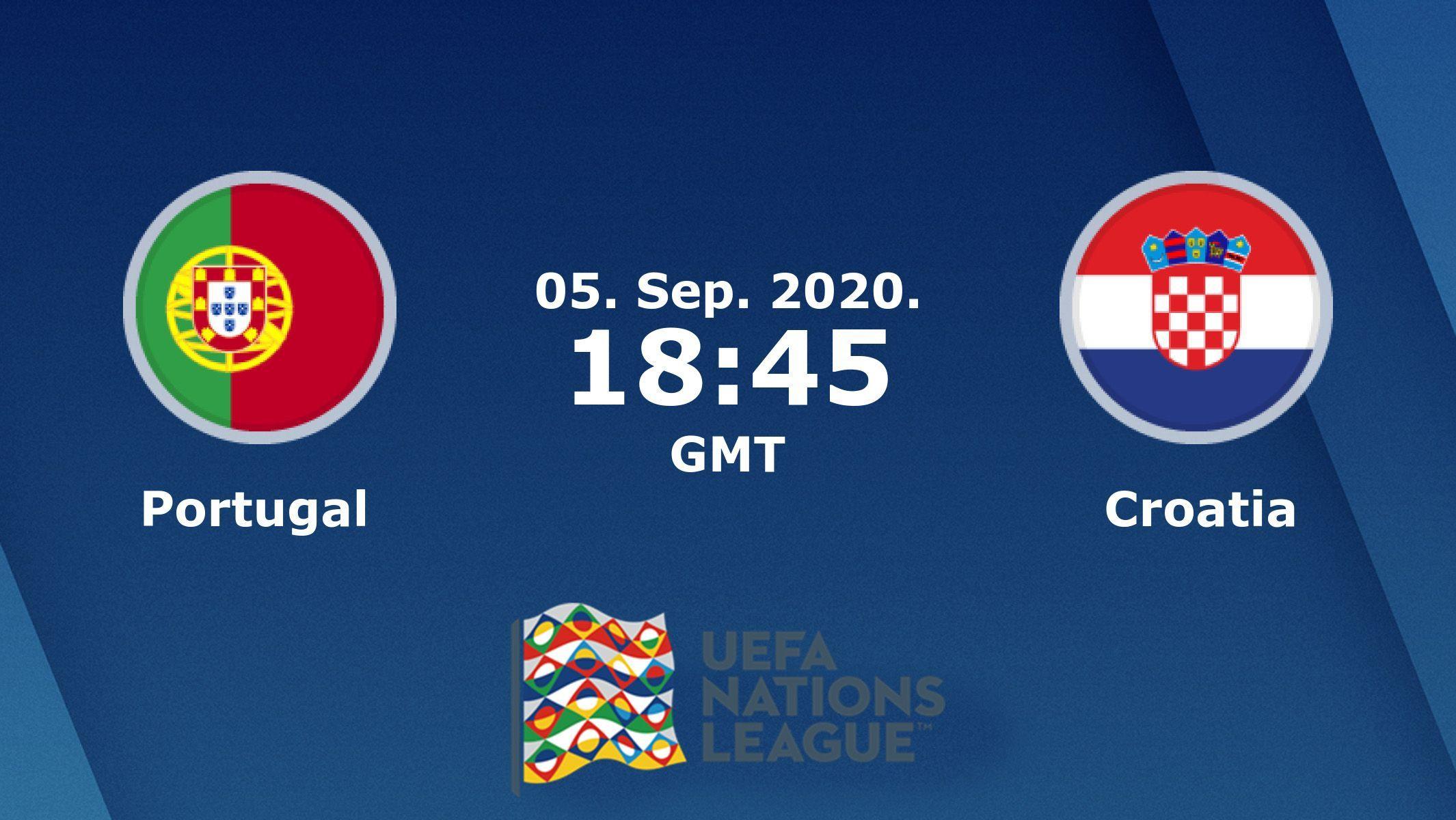 Portugal Croatia Which Team Will Continue In The Uefa Nations League Portugal Croatia Leaguenations Winner In 2020 Croatia League Portugal