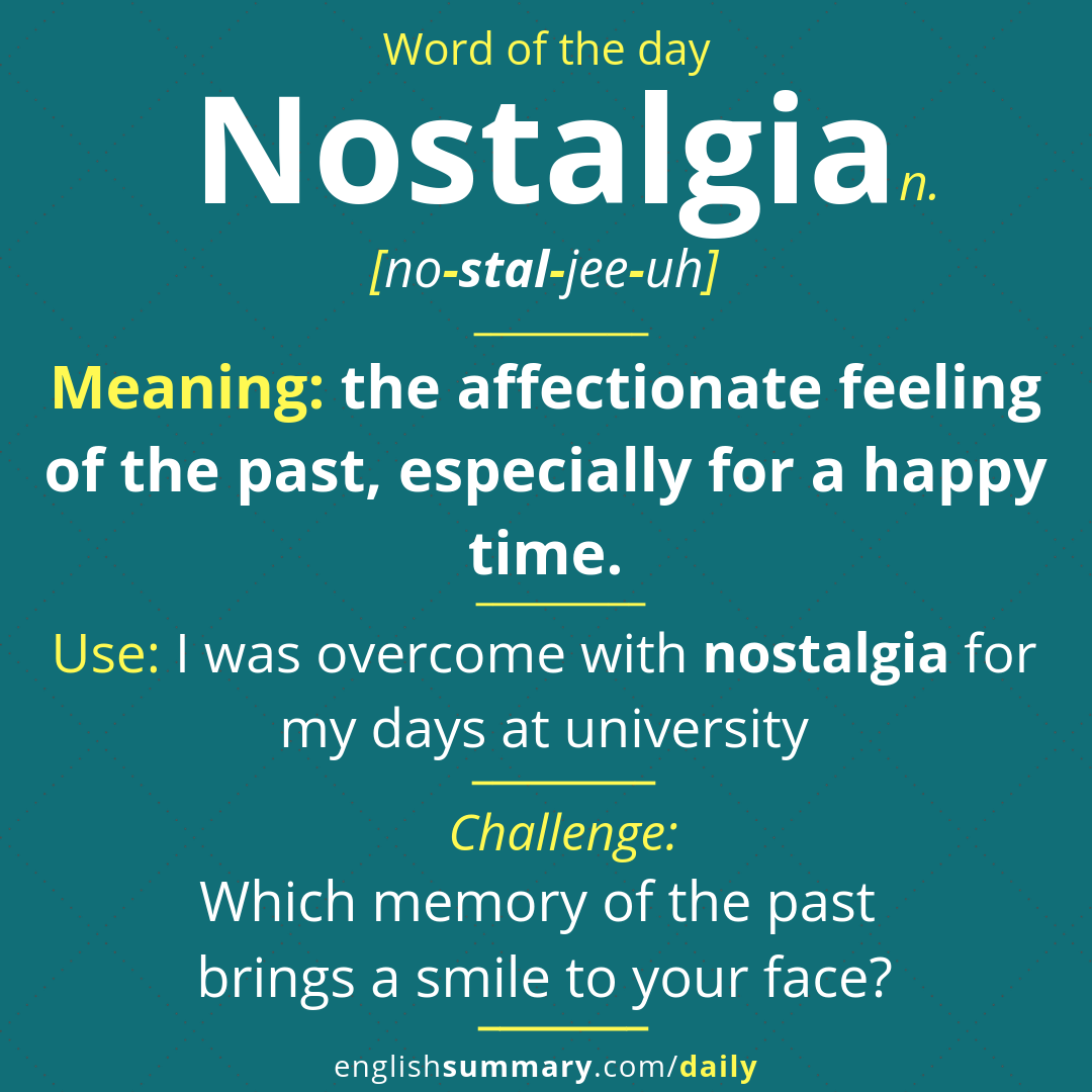 Nostalgia Meaning Pronunciation And Use