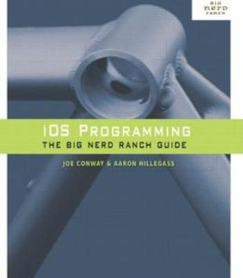 Ios Programming The Big Nerd Ranch Guide 2nd Edition Pdf
