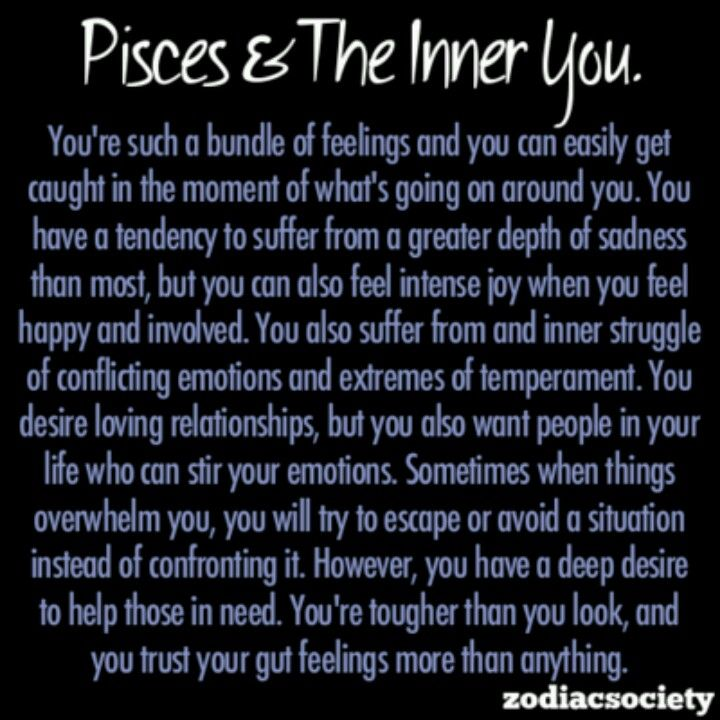 Pisces Are Able To Feel With Their Whole Heart Which Carries