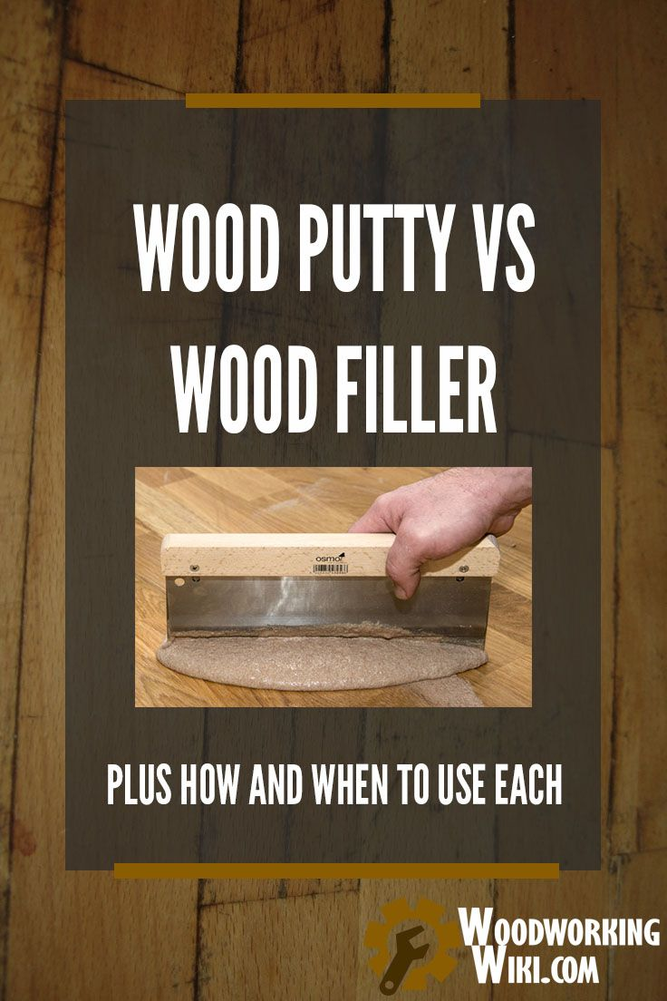Wood Putty vs Wood Filler When To Use Each Woodworking