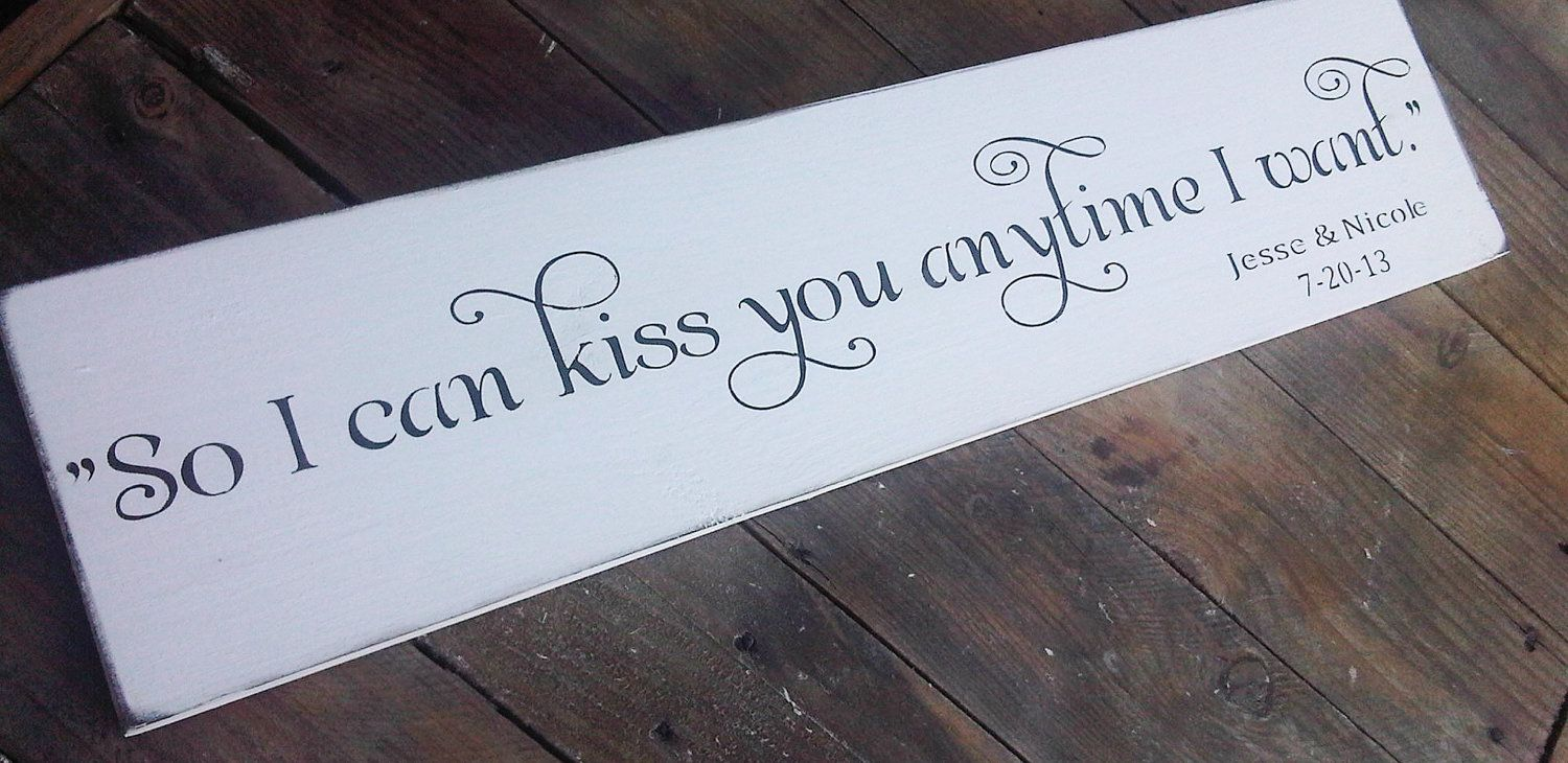 Park Art|My WordPress Blog_So I Can Kiss You Anytime I Want Sign Movie