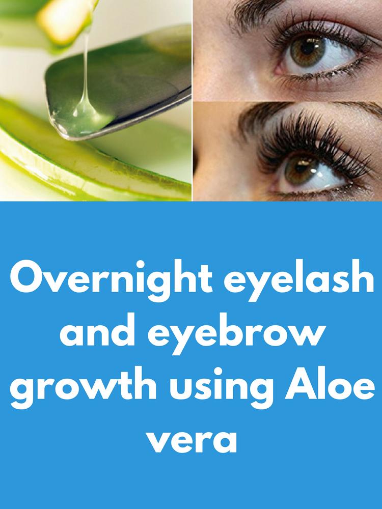 Overnight eyelash and eyebrow growth using Aloe vera. Aloe ...