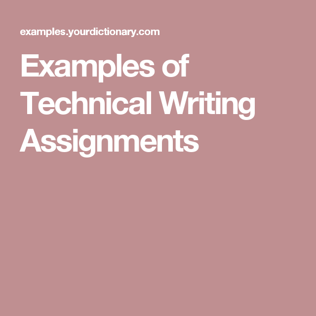 Examples Of Technical Writing Assignments Technical Writing