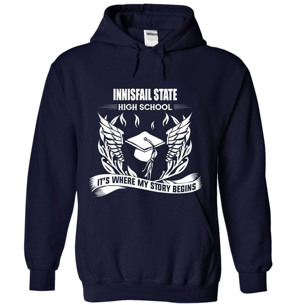 Innisfail State High School - Its where my story begins T Shirt, Hoodie, Sweatshirt