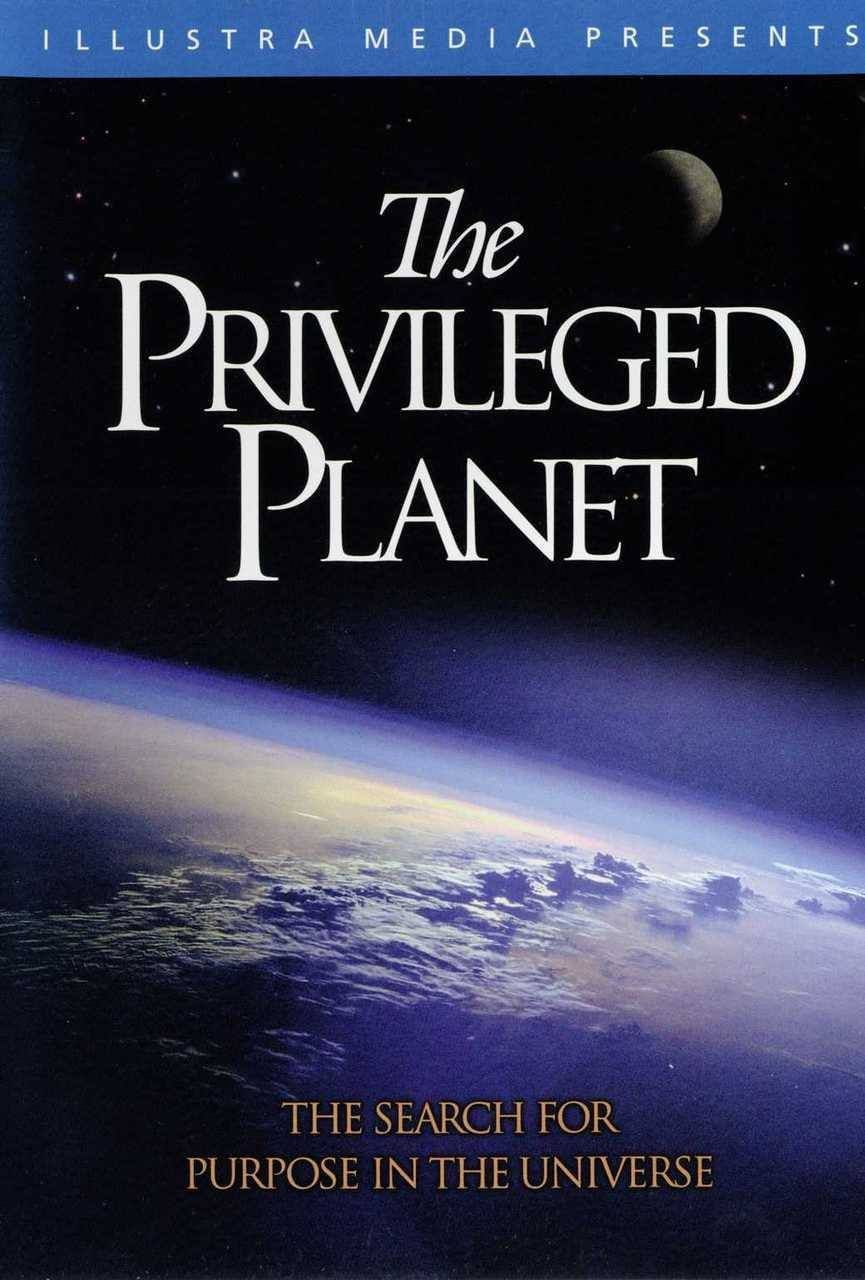 PRIVILEGED PLANET: The search for purpose in the universe DVD