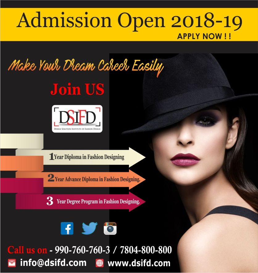 Make Your Dream Career Easily With Dsifd Design Solution Institute Of Fas Diploma In Fashion Designing Fashion Designing Colleges Fashion Designing Institute