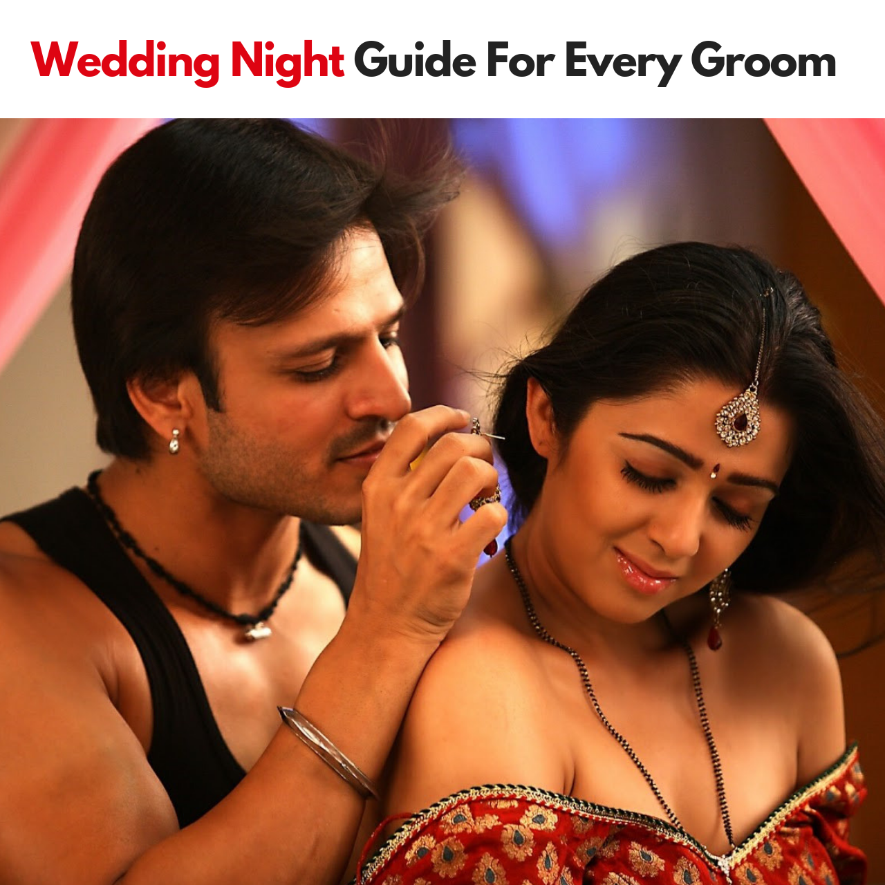 Wedding Night Guide For Every Groom Firstnight Wedding Weddingnight Groom Bride Bridenight Groom Wedding Night Wedding Groom