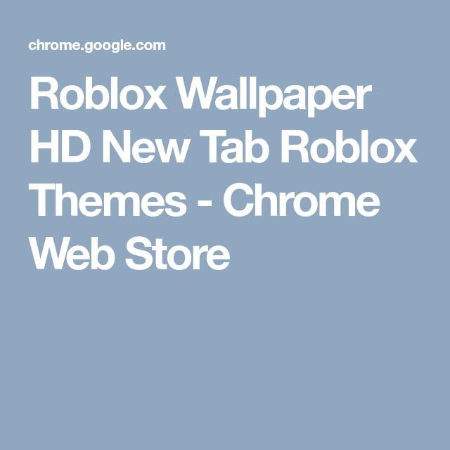 Roblox Wallpaper HD New Tab Roblox Themes - Chrome Web Store