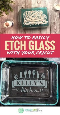 How to Etch Glass with Your Cricut | Etching a Pyrex Baking Dish with Etching Cream