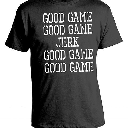 Funny Field Hockey Quotes: Good Game Jerk (Black 100