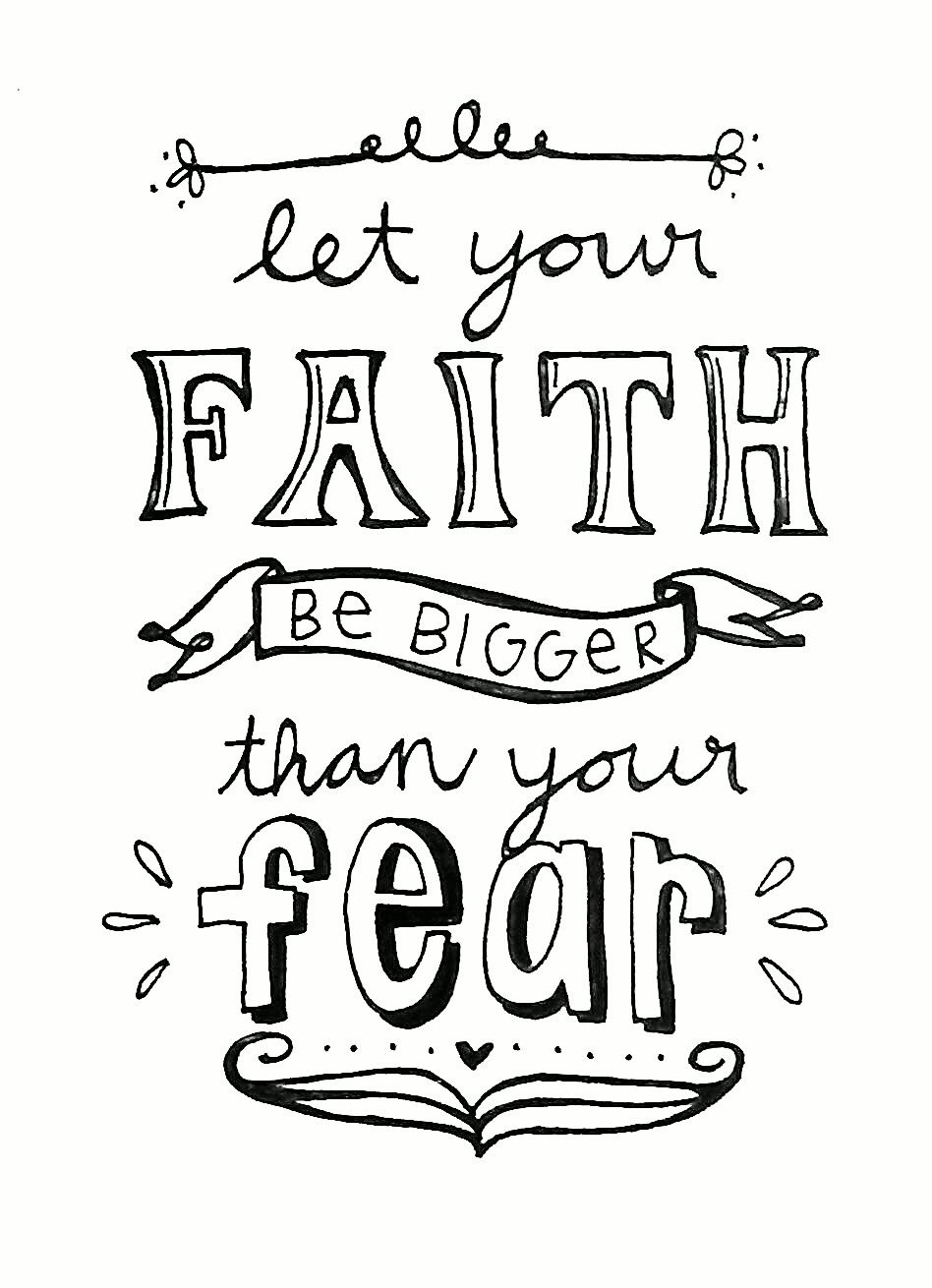 Let Your Faith Be Bigger Than Your Fear Bible Verse