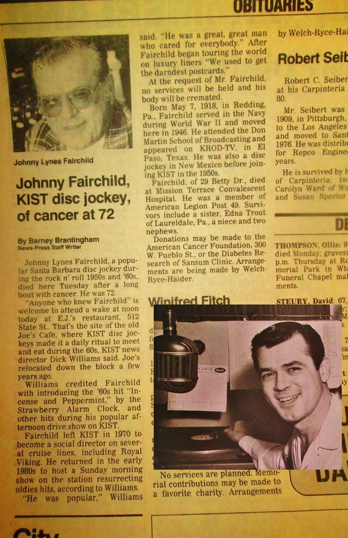 Johnny Fairchild, the popular Santa Barbara disc jockey during the rock n' roll 1950s and 60s. His wake was held at EJ's (Old Joe's Cafe) @ 512 State St.