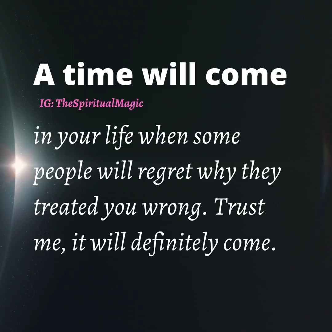 A time will come
