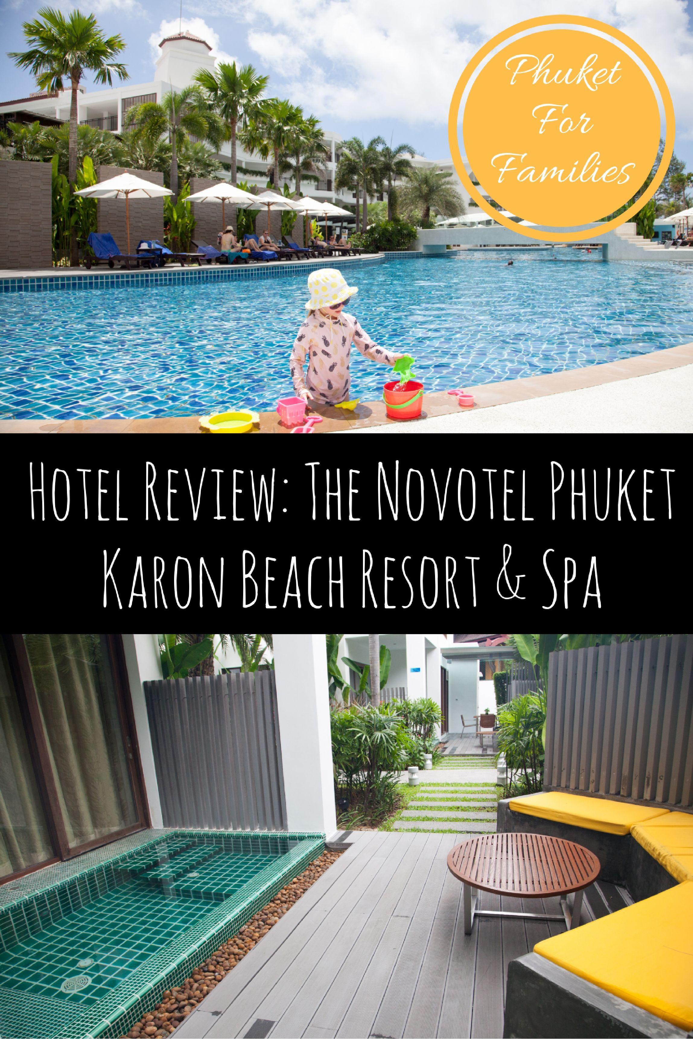 Hotel Review Novotel Phuket Karon Beach Resort And Spa Karon Beach Phuket Resorts Beach Resorts