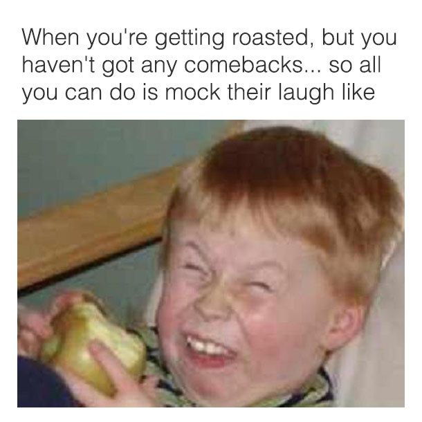 You Perfect The Perfect Comeback Funny New Years Memes Funny Relatable Memes Really Funny Memes