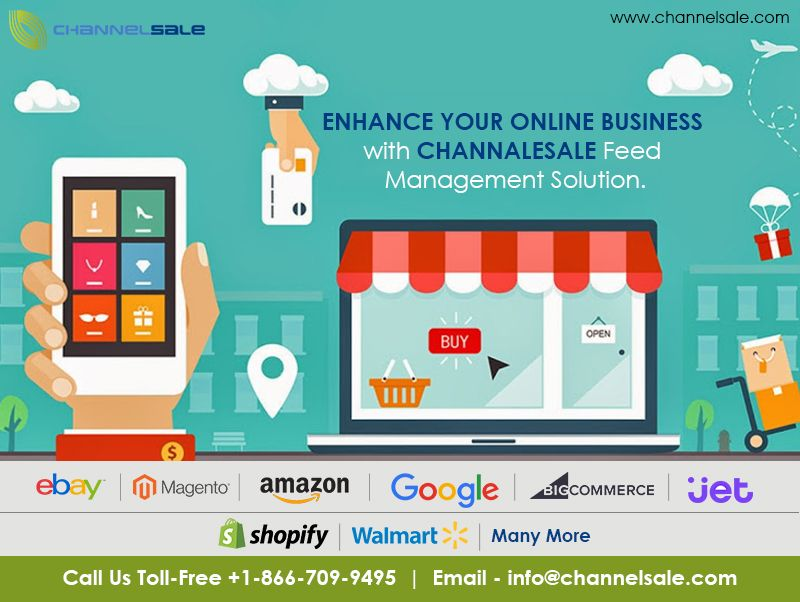 Through Channelsale Feed Management Service Now Manage Aspects Like Fixed Price Or Auction Frequency Of Relisting And Qu Online Business Management Solutions