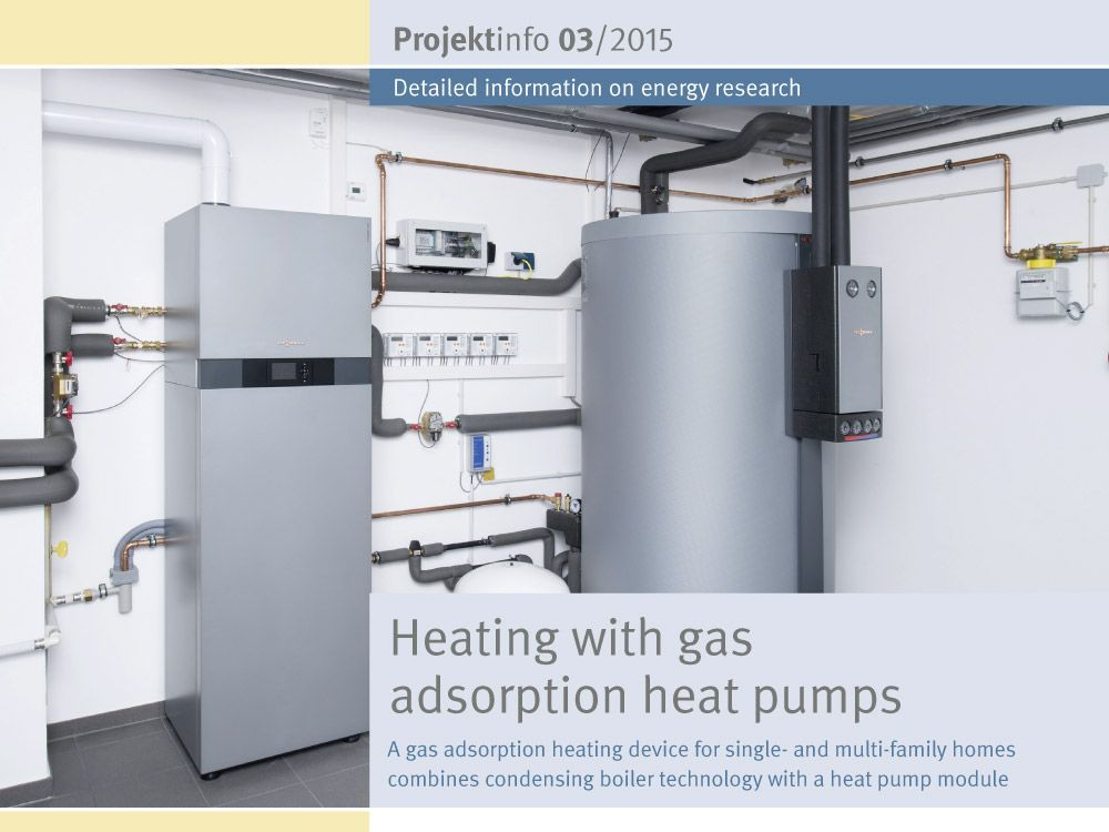 "The BINE-Projektinfo brochure ""Heating with gas adsorption heat pumps"" (03/2015) presents one of the new devices. This combines condensing boiler technology with a zeolite/water-based thermal heat pump module."