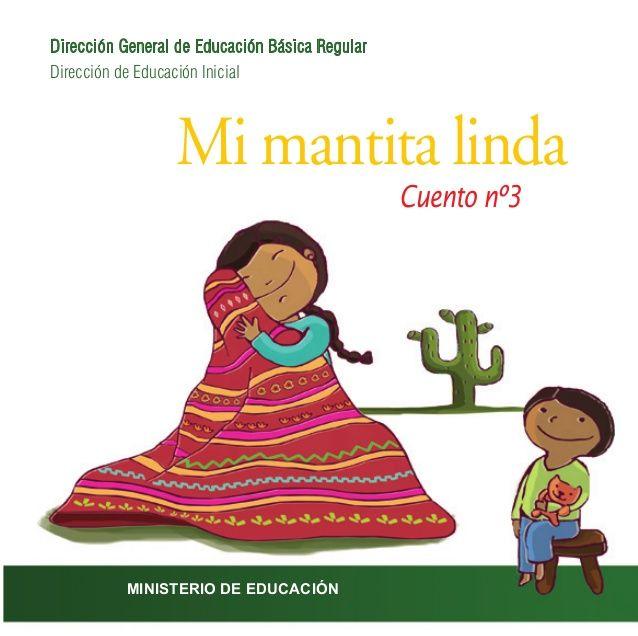 Poema Por El Dia Del Campesino Para Niños De Inicial Mi Mantita Linda Cuento Nº3 Direccion De Educacion Inicial