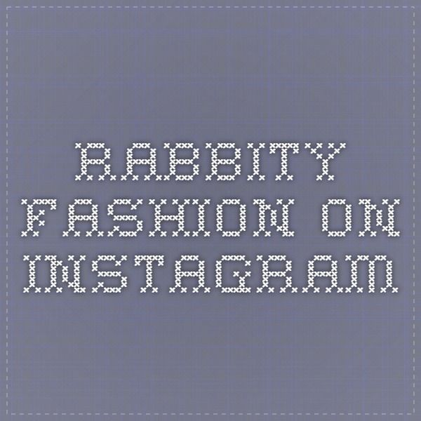 rabbity_fashion on Instagram