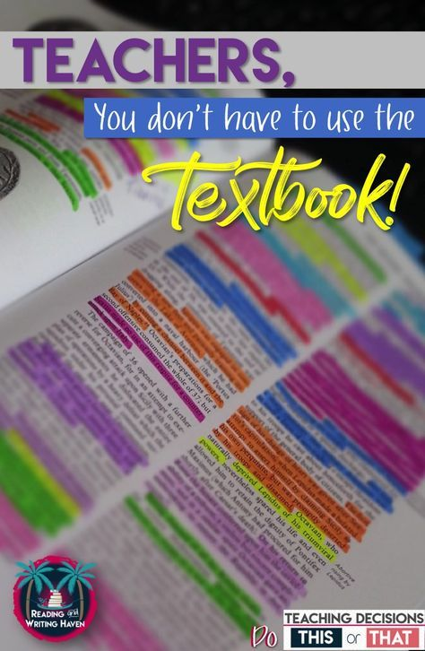 Teachers You Don T Have To Use A Textbook Teacher Blogs