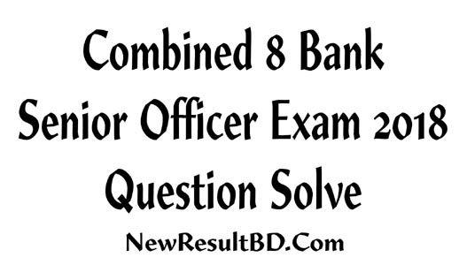 Bangladesh Bank Senior Officer Exam Question Solve
