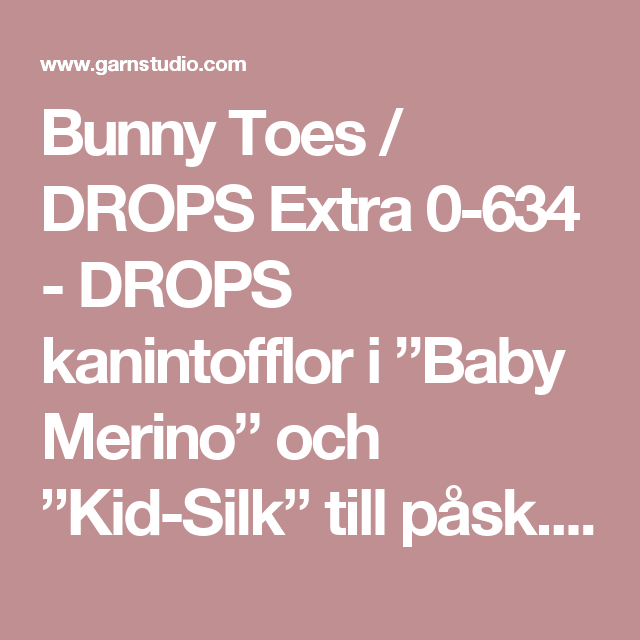 DROPS kanintofflor i Baby Merino och Kid Silk till påsk