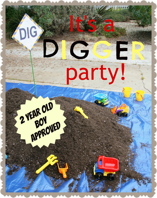 digger boy birthday party theme must remember for when O is older