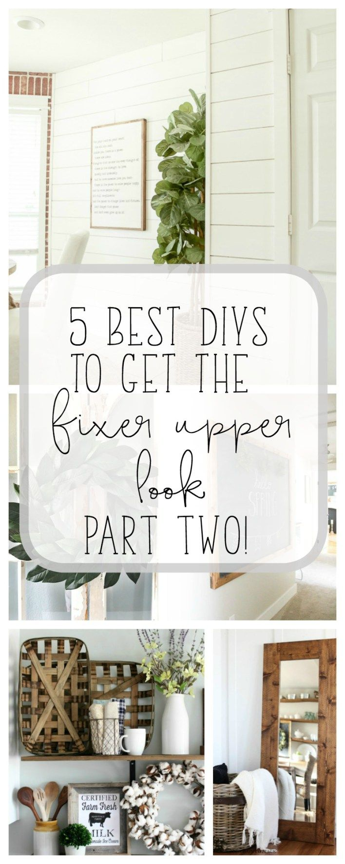 5 Best DIYs to get the Fixer Upper Look - Part Two! - Making Joy and Pretty Things