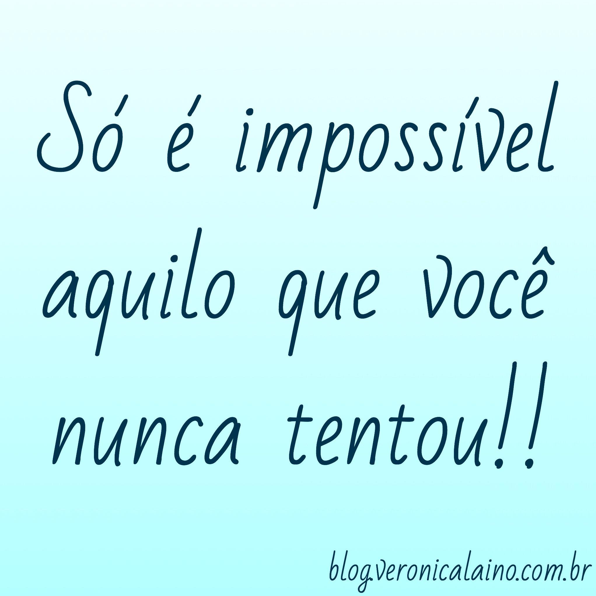 Top Nada é Impossível!! | Nutrição, saúde e qualidade de vida | Frases  AG15
