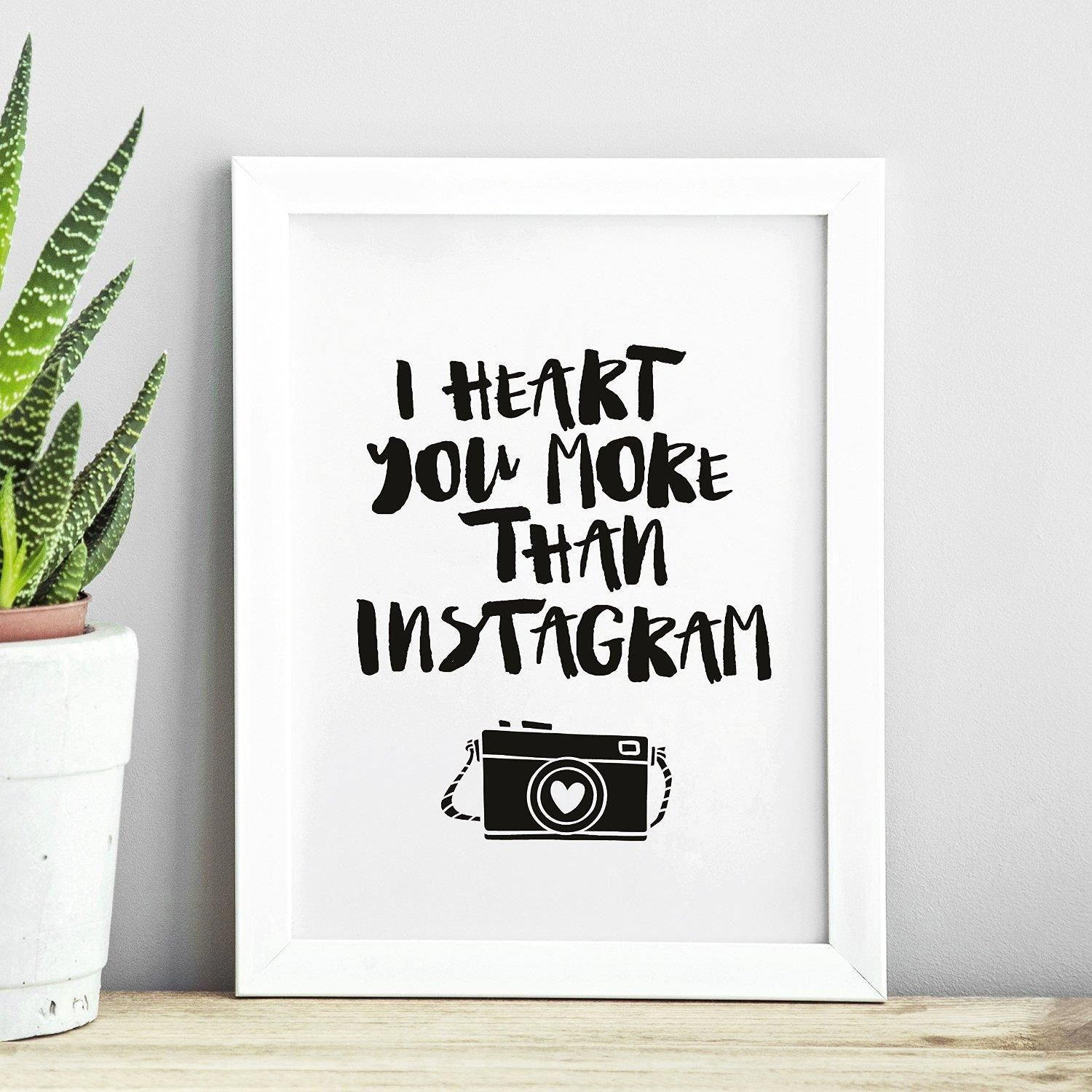 I Heart You More Than Instagram http://www.amazon.com/dp/B01A203EHS motivationmonday print inspirational black white poster motivational quote inspiring gratitude word art bedroom beauty happiness success motivate inspire