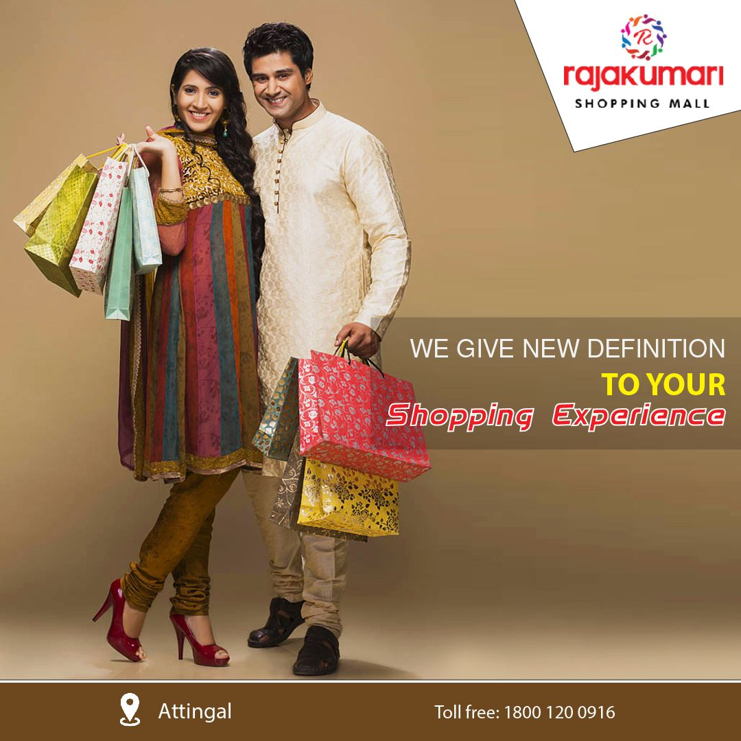 Rajakumari Shopping Mall Giving New Shopping Definition To The People Of Attingal Www Rajakumarishoppingmall Com International Shopping Shopping Fashion