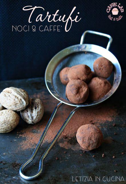 Letizia in Cucina: Tartufi noci e caffè - Cakes Lab | Piccole ...