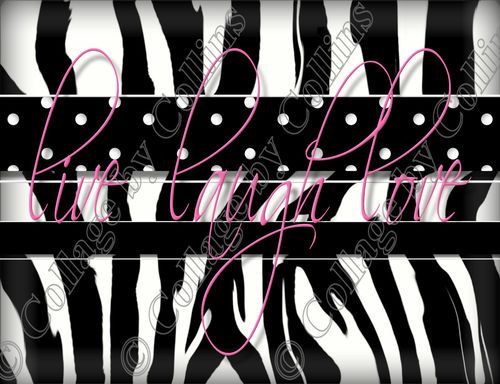 ZEBRA PINK  5X7 WALL ART DECOR PRINTS LIVE LAUGH LOVE