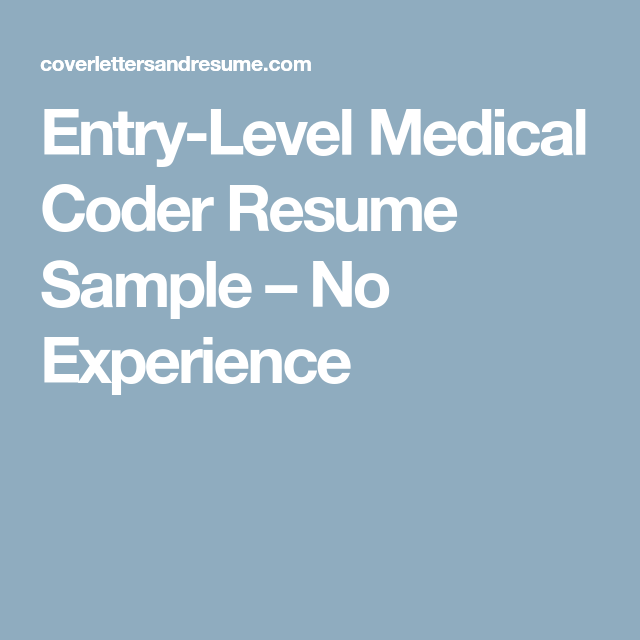 Sample Resume Medical Coder Entry Level
