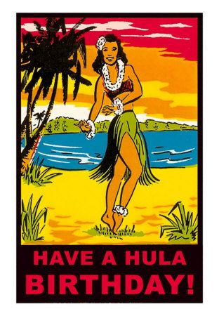 Pin By Sharon On Happy Birthday With Images Hawaii Art Print