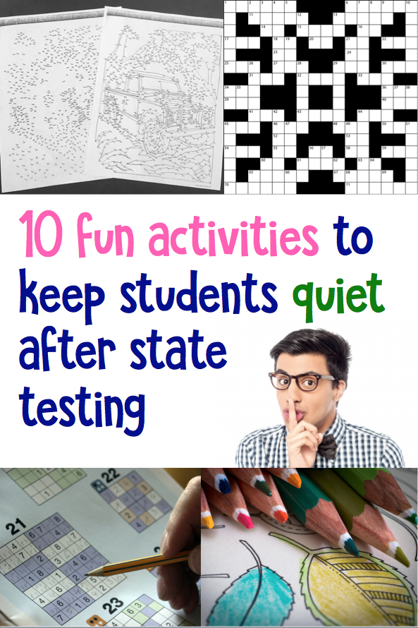 10 fun activities to keep students quiet after state
