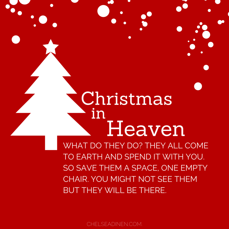 Christmas In Heaven   What Do They Do? | Via ChelseaDinen.com