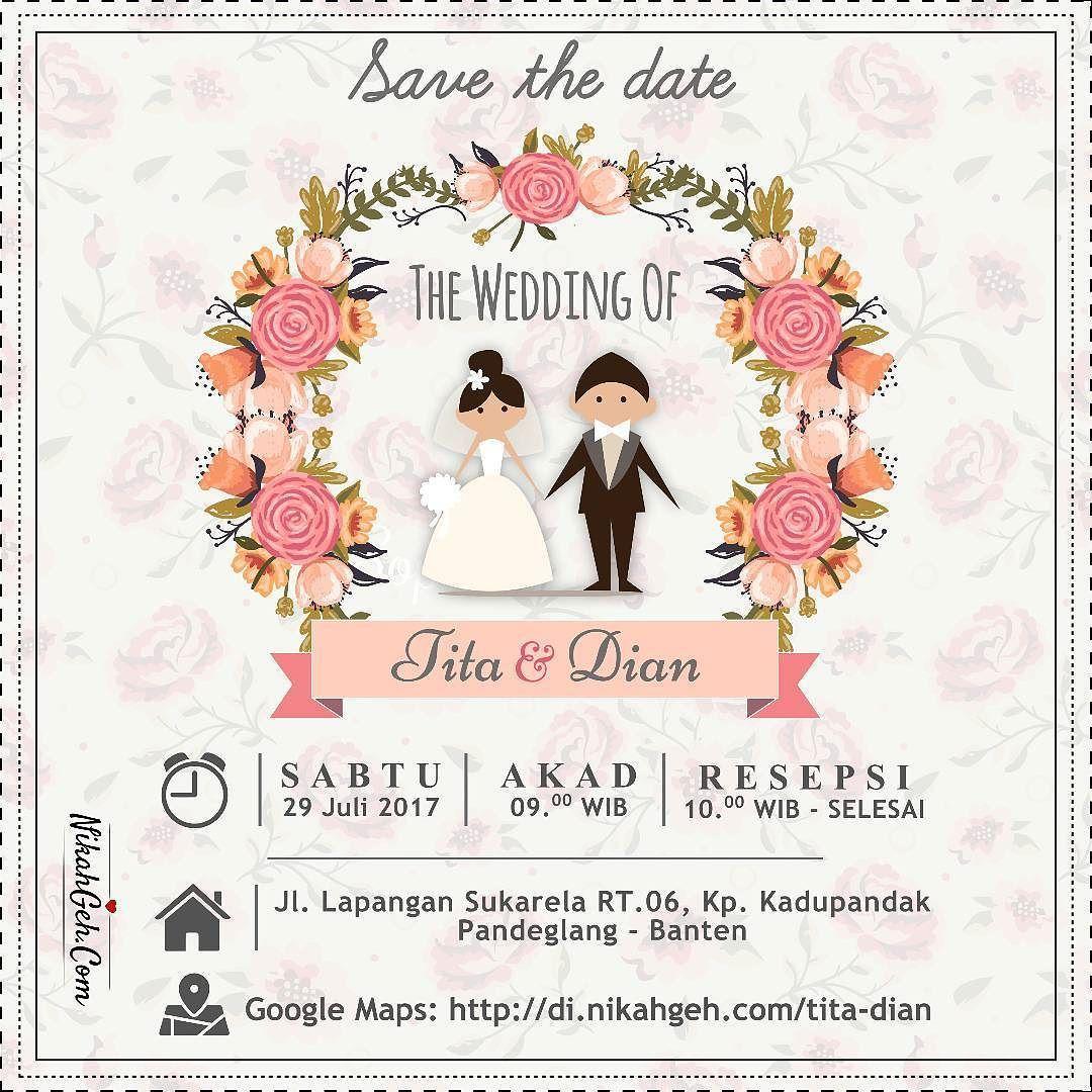 Https Nikahgeh Com E Invitation Tita Dian Tanya Tanya Atau Info Lebih Lanjut Hubungi Kartu Pernikahan Undangan Pernikahan Contoh Undangan Pernikahan