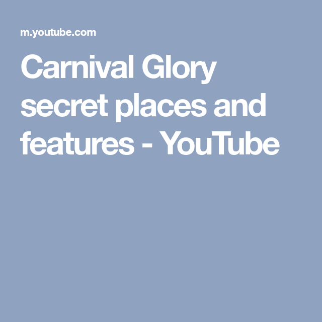 Carnival Glory secret places and features - YouTube ...