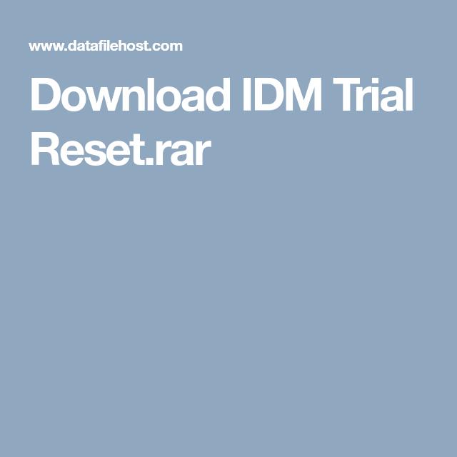 Download IDM Trial Reset rar | IDM | Using a router, Trials