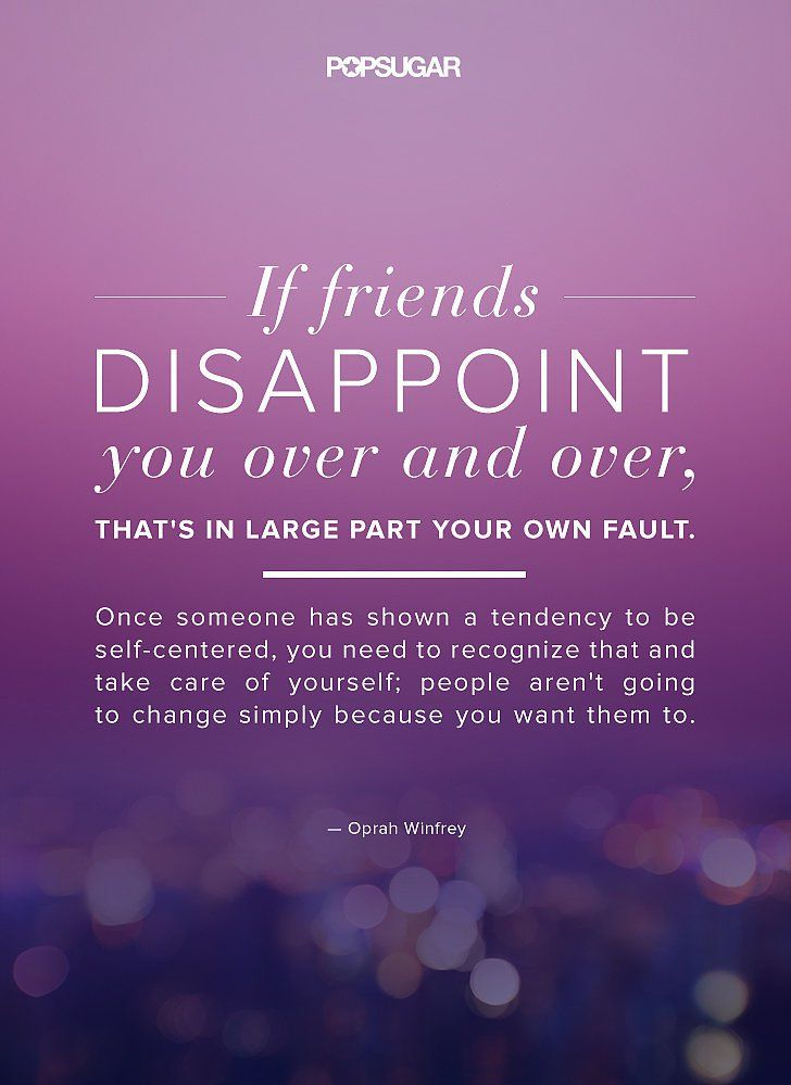 people disappointment quote - Google Search | Oprah