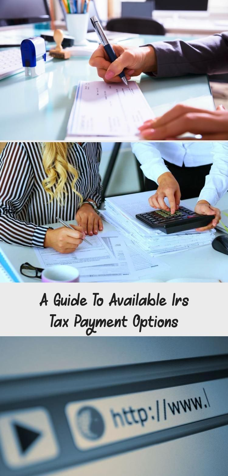 A Guide To Available IRS Tax Payment Options The