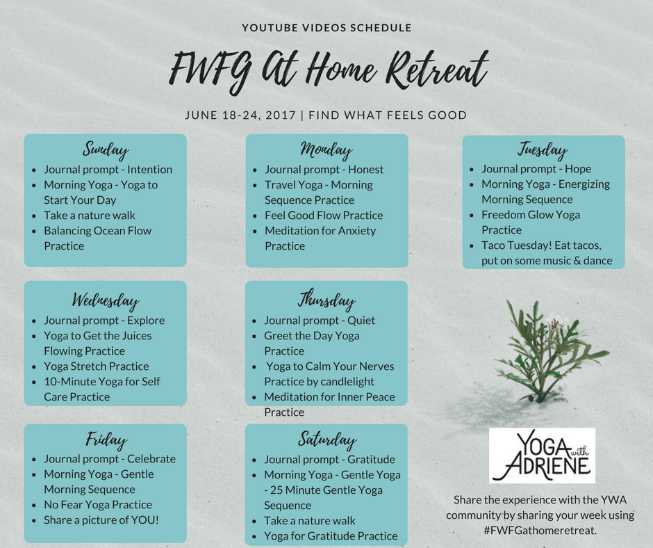 Fwfg At Home Retreat Youtube Schedule Yoga At Home Yoga With Adriene Yoga Retreat