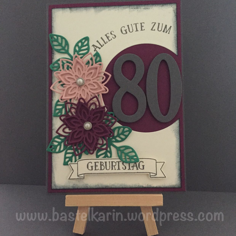 Karte Zum 80 Geburtstag Stampin Up So Viele Jahre Blutenpoesie