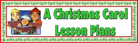 A Christmas Carol Lesson Plans Author: Charles Dickens | Christmas carol, Lesson plans ...