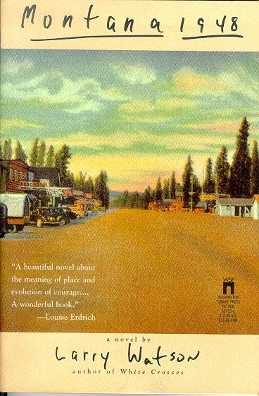montana by larry watson montana books and authors montana 1948 by larry watson