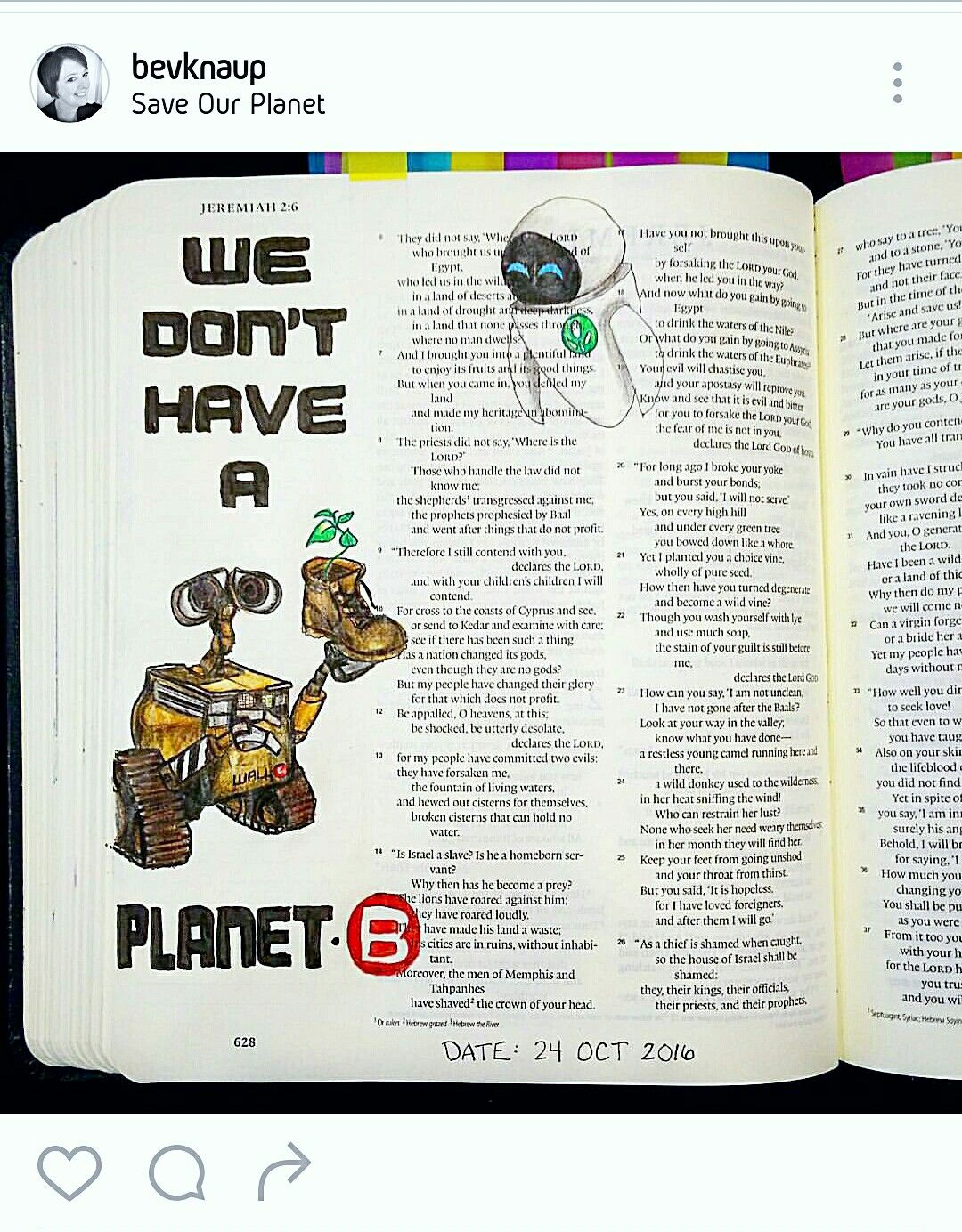 Bev Knaup Bible Journaling Jeremiah 27 God Gave Us This Amazing Land To Live On Dont Destroy It We Have A Backup Planet